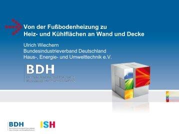 Von der Fußbodenheizung zu Heiz- und ... - ISH 2013 - BDH