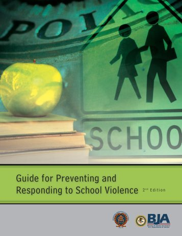 Guide for Preventing and Responding to School Violence 2nd Edition