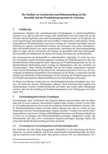 Der Einfluß von Unsicherheit und Risikoeinstellung - Universität Bonn