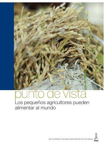 Los pequeños agricultores pueden alimentar al mundo - IFAD