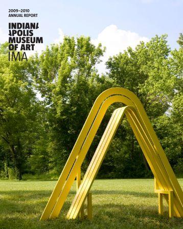 2009–2010 ANNUAL REPORT - Indianapolis Museum of Art
