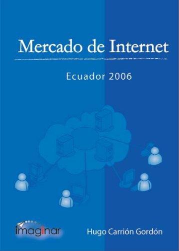 Mercado de Internet en el Ecuador, 2006 - Imaginar