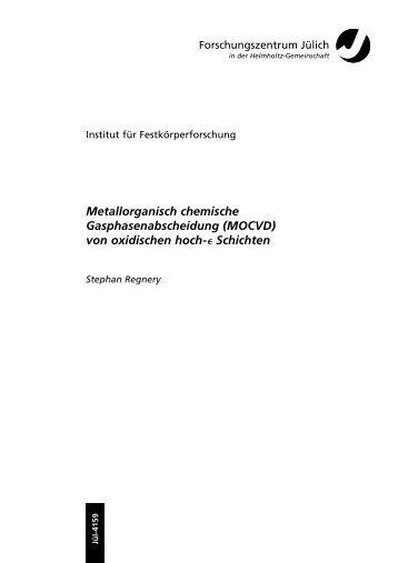 Metallorganisch chemische ... - JUWEL - Forschungszentrum Jülich
