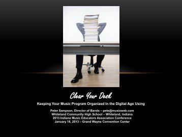 Clear Your Desk - Indiana Music Education Association
