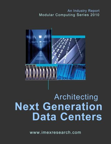 Architecting Next Generation Data Centers - IMEX Research