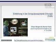 Einführung in die Computerassistierte Chirurgie - IMISE - Universität ...