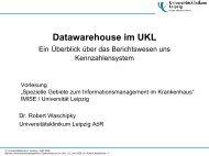 Datawarehouse im UKL (835 kB, 26 Seiten) - Universität Leipzig