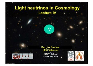 Light neutrinos in Cosmology - ISAPP2009