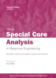 Using Special Core Analysis in Reservoir Engineering - Imperial ...