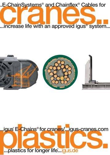 igus E-Chains® for cranes/...igus-cranes.com ..E-ChainSystems ...