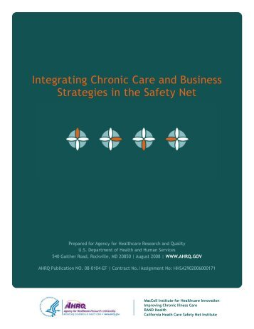 Integrating Chronic Care and Business Strategies in the Safety Net