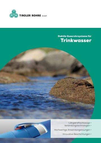 Katalog Trinkwasser (7,2 MB) - Tiroler Röhren und Metallwerke