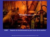 ESRF: Aspects du fonctionnement au jour le jour de la ... - IN2P3