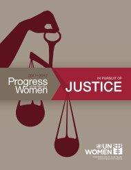 JUSTICE JUSTICE - Progress of the World's Women - UN Women