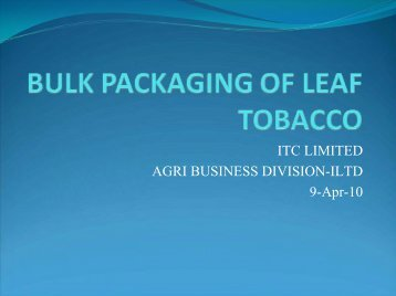 ITC LIMITED AGRI BUSINESS DIVISION-ILTD 9-Apr-10 - India ...