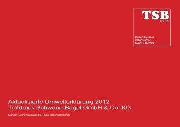 Aktualisierte Umwelterklärung 2012 Tiefdruck ... - Bagel Gruppe
