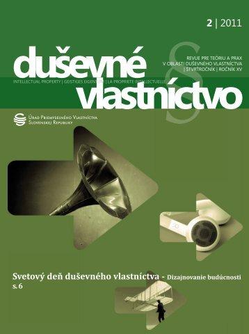 Duševné vlastníctvo 2/2011 - Úrad priemyselného vlastníctva SR