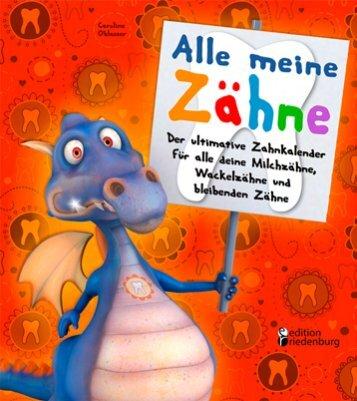 Alle meine Zähne (Leseprobe) - Edition Riedenburg