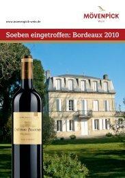 Soeben eingetroffen: Bordeaux 2010 - Mövenpick Wein