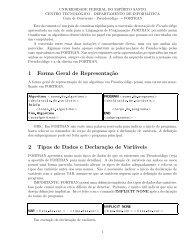 1 Forma Geral de Representaç˜ao 2 Tipos de Dados e Declaraç˜ao ...