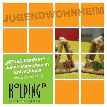 Jahresbericht 2013 - Kolpinghaus Salzburg