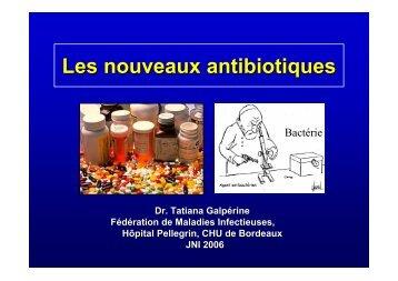 Les nouveaux antibiotiques - Infectiologie
