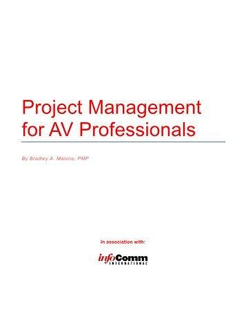 Project Management for AV Professionals [377K PDF] - InfoComm