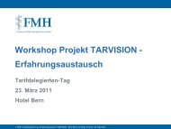 Workshop Projekt TARVISION - Erfahrungsaustausch - FMH