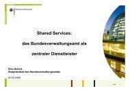 Shared Services: das Bundesverwaltungsamt als zentraler ...