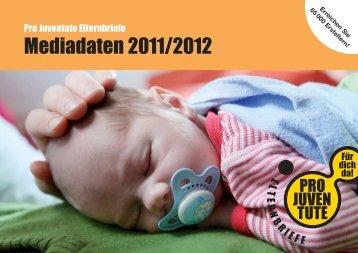 Mediadaten 2011 2012 Pro Juventute Elternbriefe