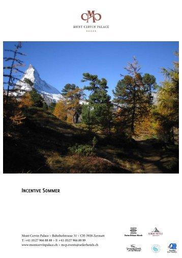 INCENTIVE SOMMER - Seiler Hotels Zermatt