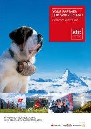 your partner for switzerland - STC Switzerland Travel Centre AG