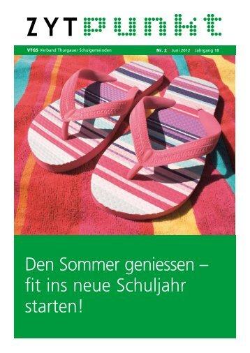 Den Sommer geniessen - VTGS Verband Thurgauer Schulgemeinden