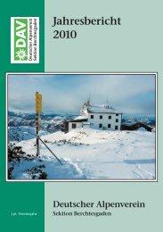 Jahresbericht 2010 - Deutsche Alpenvereinssektion Berchtesgaden