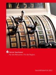 Geschäftsbericht 2012 S Herner Sparkasse Für die Menschen. Für ...