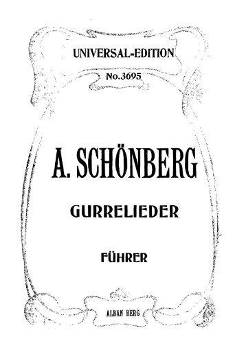 Page 1 Page 2 ARNOLD SCHÖNBERG GURRELIEDER FÜHRER ...