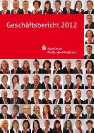Geschäftsbericht 2012 - Sparkasse Pfullendorf-Meßkirch