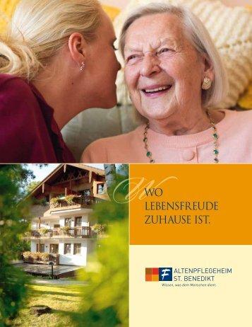 Wo Lebensfreude zuhause ist. - Altenpflegeheim St. Benedikt
