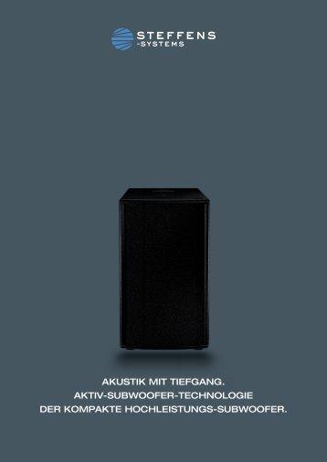 AKUSTIK MIT TIEFGANG. AKTIV-SUBWOOFER ... - Steffens Systems