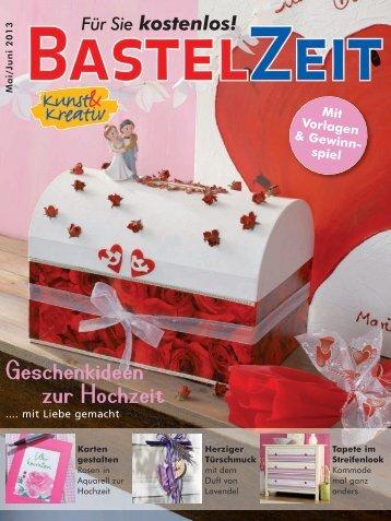Bastelzeit Bastelzeit Magazin Mai / Juni 2013 - Kunst und Kreativ