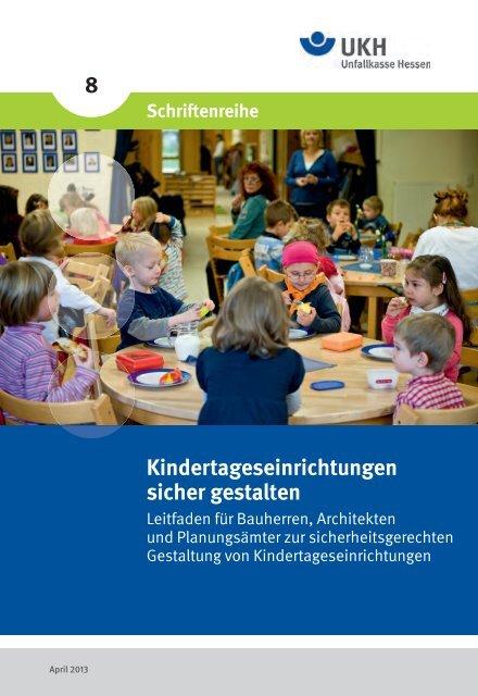 Kindertageseinrichtungen sicher gestalten 8 - Unfallkasse Hessen