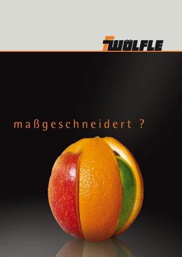 maßgeschneidert ? - Wölfle GmbH