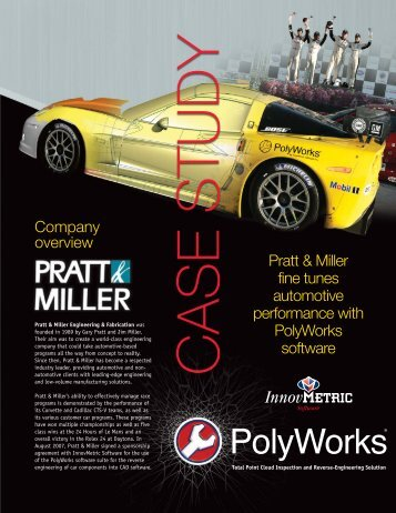 Pratt & Miller fine tunes automotive performance with PolyWorks ...