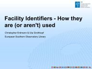 Facility Identifiers - How they are (or aren't) used - ESO