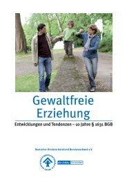 gibt es die Broschüre Gewaltfreie Erziehung des DKSB! - Deutscher ...