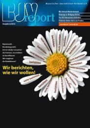 BJV Report 4 / 2013 - Bayerischer Journalisten Verband