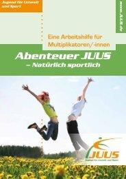 Abenteuer JUUS - natürlich sportlich - Deutsche Sportjugend