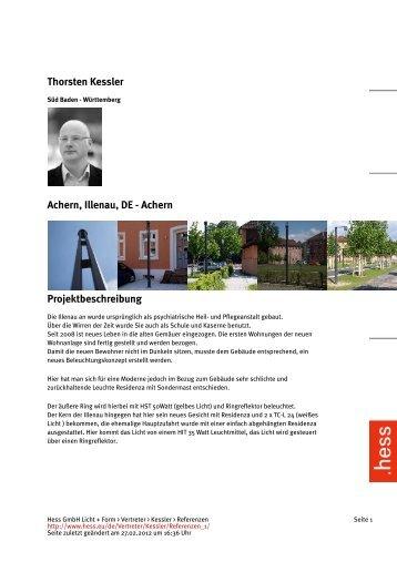 Thorsten Kessler Achern, Illenau, DE - Achern Projektbeschreibung