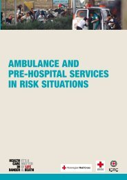 Ambulance and pre-hospital services in risk situations - ICRC