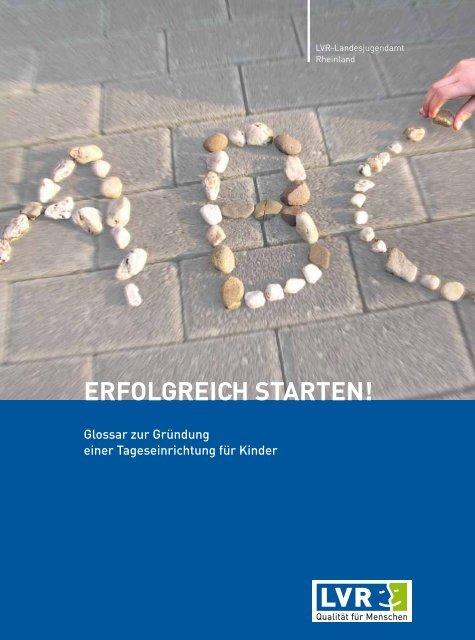 eRfoLgReich staRten! - Landschaftsverband Rheinland
